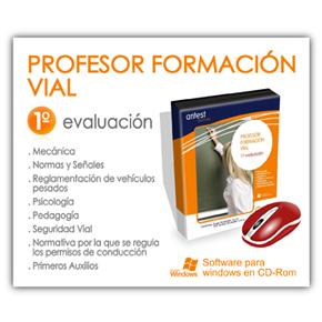 PROFESOR DE FORMACIÓN VIAL - PROFESOR DE AUTOESCUELA - PRIMERA EVALUACIÓN